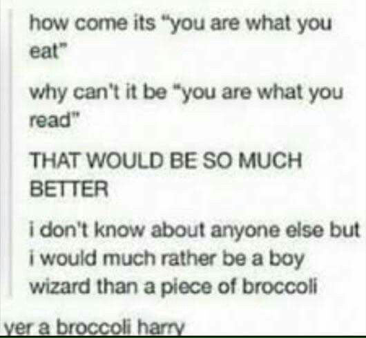Yer a broccoli, Harry
