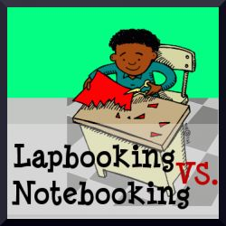 The differences between lapbooking and notebooking and how to combine the two.