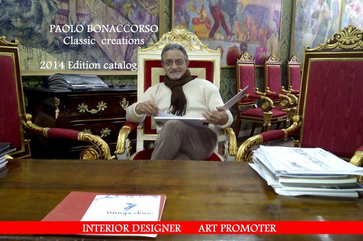 Richiedi gratuitamente il catalogo completo  2014 dell Interior Designer Paolo Bonaccorso info 338 180 8315 bonaccosopaolo@libero.it