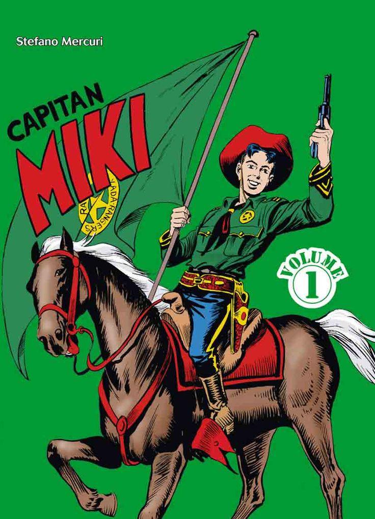 Capitan Miki Vol.1 Stefano Mercuri