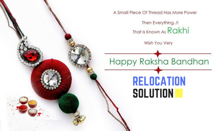 Rakhi is a thread that binds,two souls in a bond of love & joy forever.Happy Rakhi from Relocation Solution.