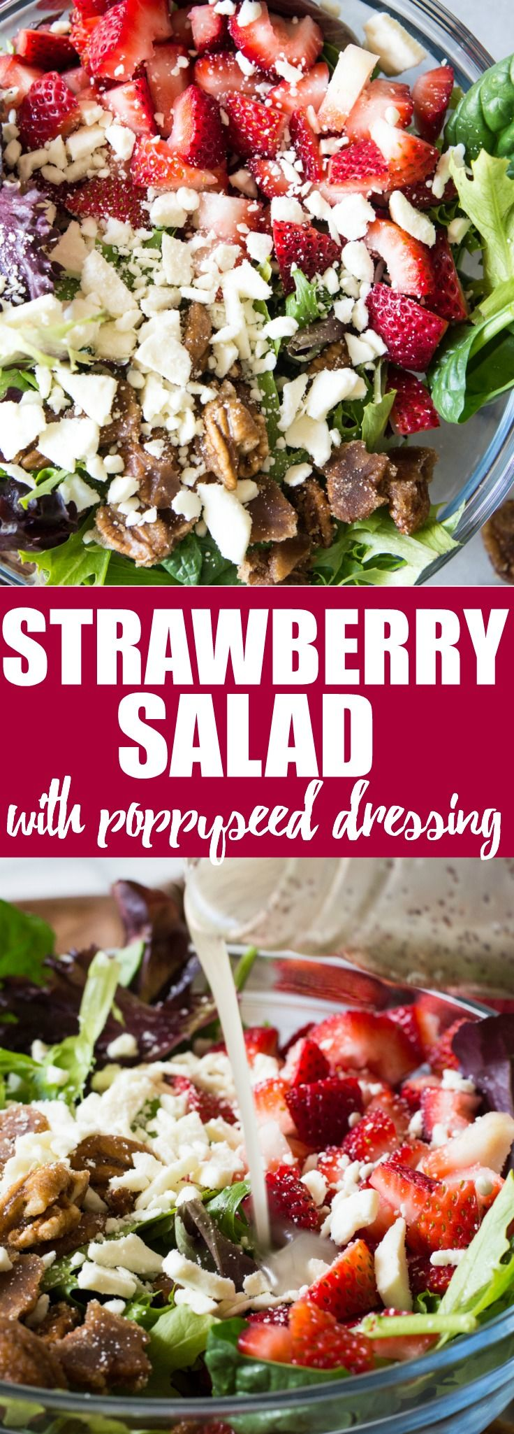 Strawberry Salad with Poppyseed Dressing (and Recipe Video!)  This salad is loaded up with fresh strawberries, candied pecans, feta cheese and drizzled with an easy to make sweet poppyseed dressing.  Perfect dish for springtime!