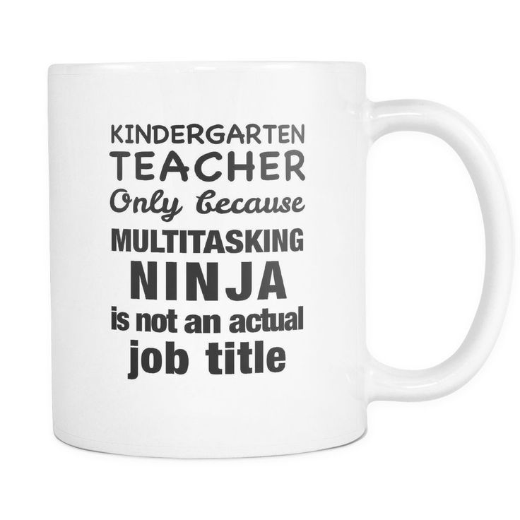 Kindergarten Teacher Multitasking Ninja Mug - Kindergarten Teacher Gift