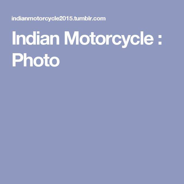 Indian Motorcycle : Photo