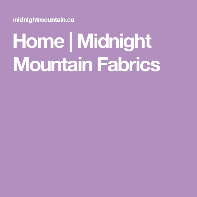 Home | Midnight Mountain Fabrics