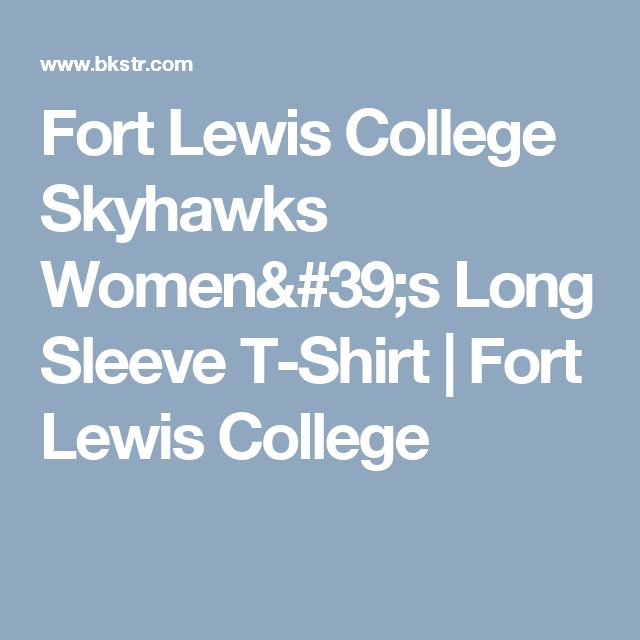 Fort Lewis College Skyhawks Women's Long Sleeve T-Shirt | Fort Lewis College