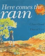 Here comes the rain - Claire Good