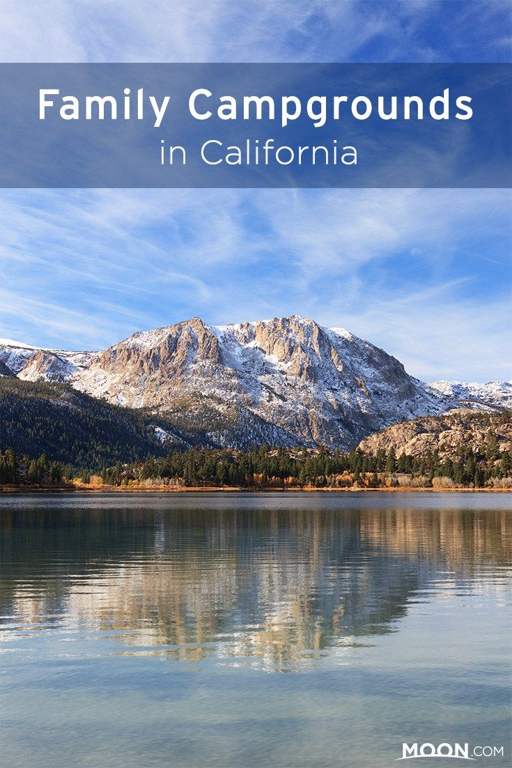10 Best Family Campgrounds In California Northern California Camping Southern California Camping California Travel