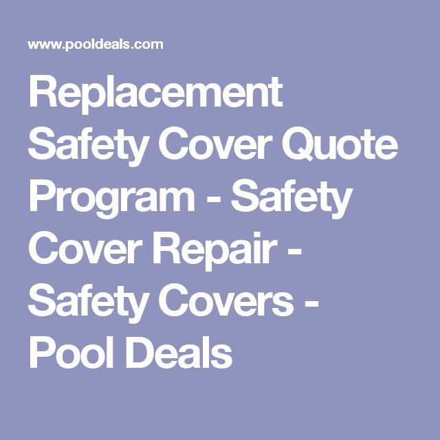 Replacement Safety Cover Quote Program - Safety Cover Repair - Safety Covers - Pool Deals