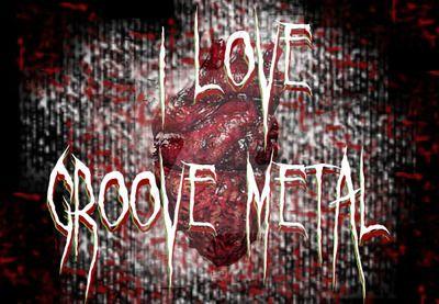 I Love groove metal by vicbulletproof.deviantart.com on @DeviantArt