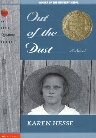 Out of the Dust by Karen Hesse. 1998 Winner