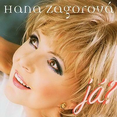 Hana Zagorová | Já?