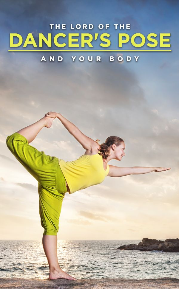 How To Do The Natarajasana And What Are Its Benefits ...