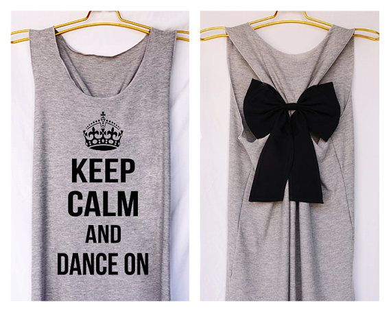 Keep calm and dance on Premium Tank with Bow Workout by DollysBow, $26.99