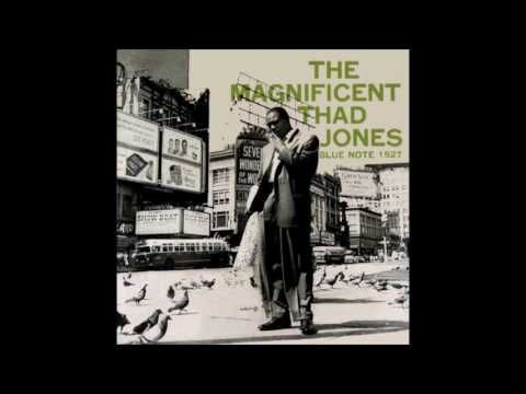 Thad Jones – The Magnificent Thad Jones (full album, 1956) ... feat. Billy Mitchell, Barry Harris, Percy Heath, Max Roach, and Kenny Burrell