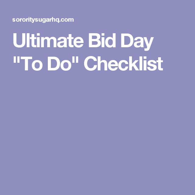 "Ultimate Bid Day ""To Do"" Checklist"