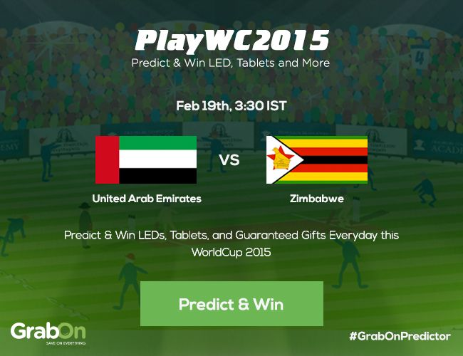 #GrabOnPredictor Contest: Predict who's going to win the next match -- United Arab Emirates Vs Zimbabwe and take home exciting prizes! Click here to Predict -- http://bit.ly/WC2015-GrabOnPredictor #PlayAndWin #PredictAndWin #PlayWC2015