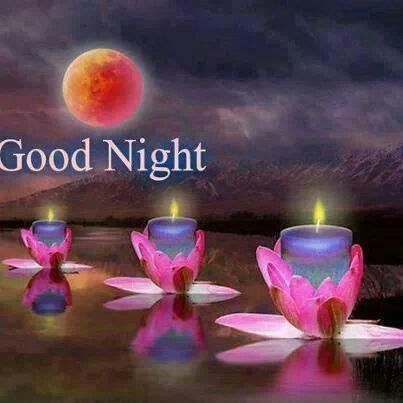 Good night, sweet dreams and God bless you!