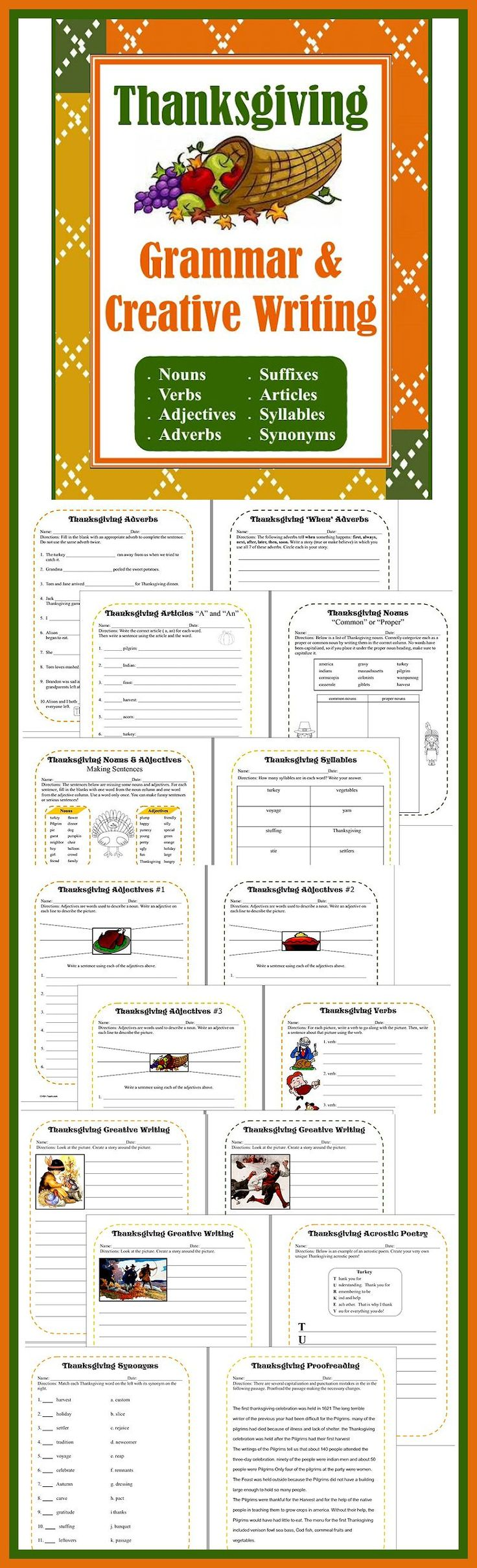 """Thanksgiving Grammar & Creative Writing Packet for 4th - 8th grades. Includes work with adjectives, adverbs, verbs, suffixes, articles """"a"""" and """"an"""", nouns - both common and proper, syllables, synonyms, proofreading and also provides picture writing prompts for creative story writing as well as acrostic and limerick poetry! http://www.christianhomeschoolhub.com/pt/Thanksgiving-Related-Resources/wiki.htm"""