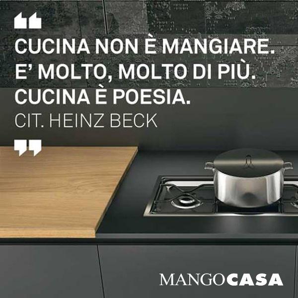 Cucina non è mangiare. E' molto, molto di più. Cucina è poesia - Heinz Beck