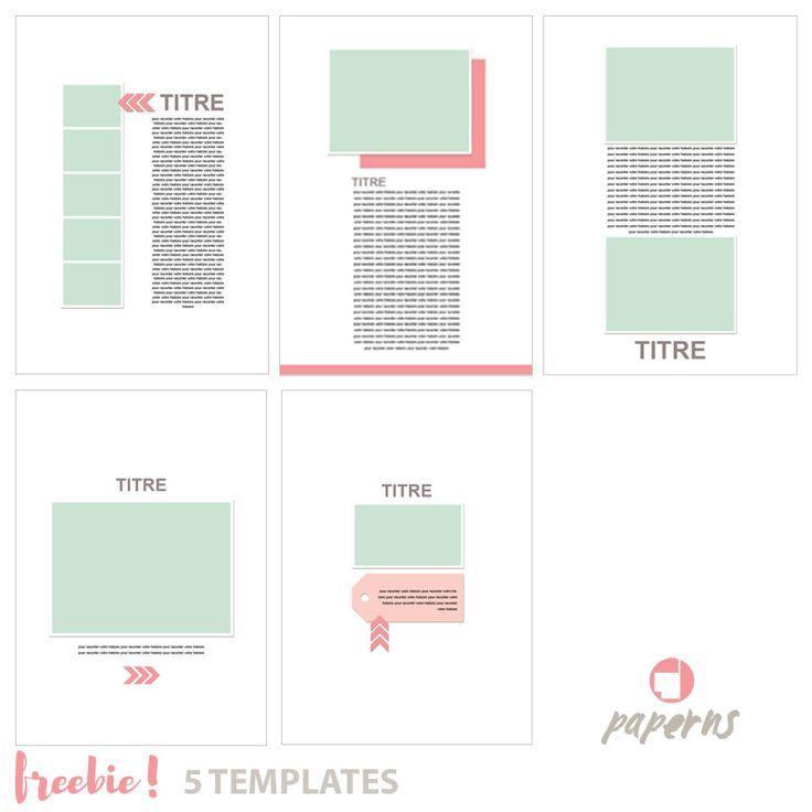 5 templates pour des mises en pages simples,sobres et rapides de l'album l'essentiel de 2015 ou tout autre projet de scrapbooking.