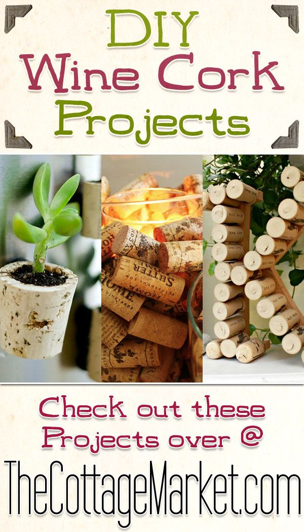 DIY Wine Cork Projects - The Cottage Market #CorkProjects, #DIYWineCorkProjects, #DIYCorkProjects