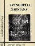 In 1928 Edmond Bordeaux Szekely a publicat traducerea cartii intai a Evangheliei eseniene sub titlul Evanghelia eseniana a pacii. Aceasta cuprinde numai o treime din manuscrisul aramaic descoperit de el in Arhivele Secrete ale Vaticanului. Versiunea englezeasca a acestei prime …