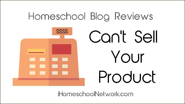Blog Reviews Can't Sell Your Product; that's your job. But they can get the attention of the homeschool audience.