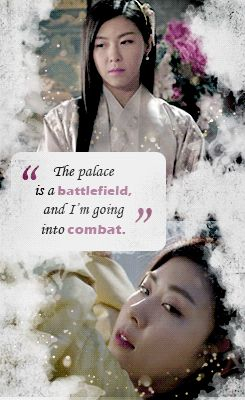 """EMPRESS KI QUOTES  Seung Nyang Quoted...  """"The palace is a battlefield and i'm going into combat."""""""