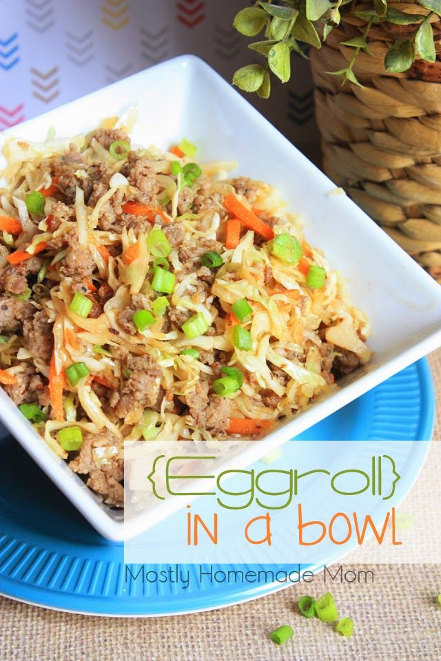 Going to have to try this. No frying! Eggroll In A Bowl