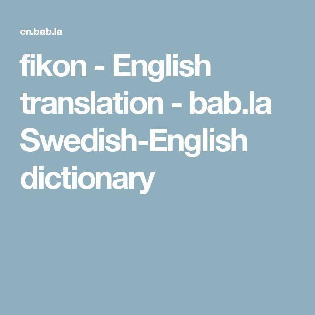fikon - English translation - bab.la Swedish-English dictionary