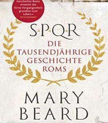 Spqr: Die Tausendjährige Geschichte Roms PDF