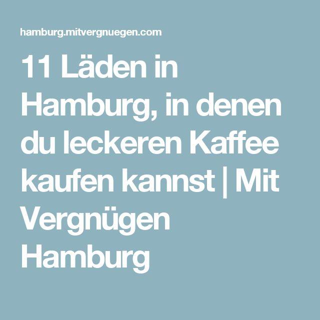11 Läden in Hamburg, in denen du leckeren Kaffee kaufen kannst | Mit Vergnügen Hamburg