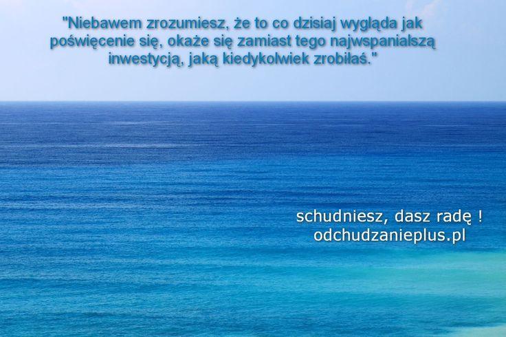 motywacja cytaty odchudzanie www.odchudzanieplus.pl