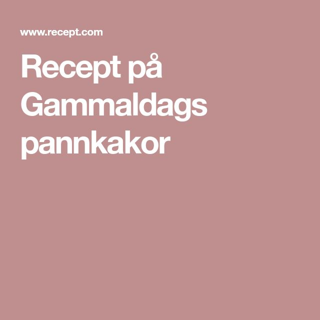 Recept på Gammaldags pannkakor