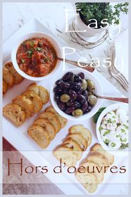 StoneGable: EASY PEASY HORS D'OEUVRES