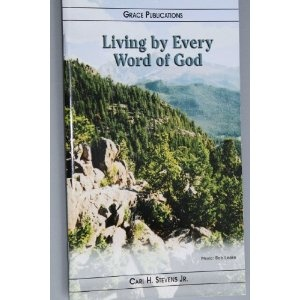 Living by Every Word of God - Bible Doctrine Booklet   $1.99