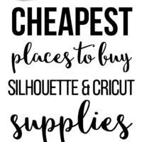 Cheapest Places to Buy Silhouette and Cricut Suppl…