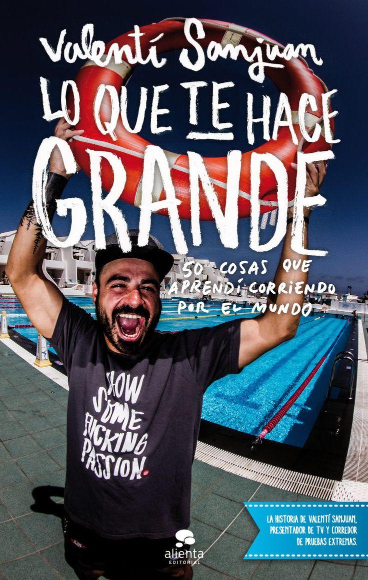 """""""Lo que te hace grande"""", de Valenti Sanjuan, el #TagusToday de hoy. Descárgalo por solo 1,89€"""