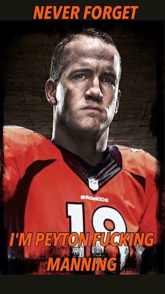 Never Forget - Peyton Manning