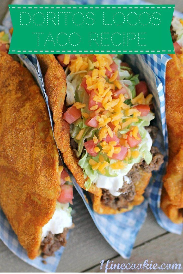 Here's how to make your own Doritos Tacos Locos.