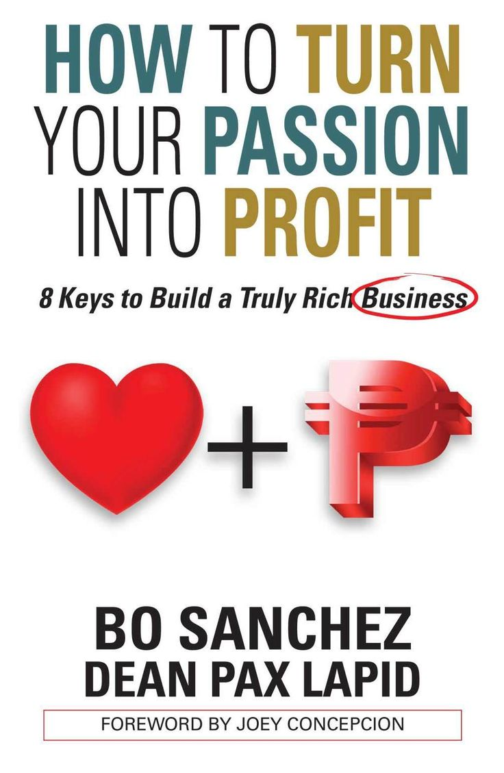 73 best book reviews images on pinterest how to turn your passion into profit by bo sanchez book review fandeluxe Choice Image