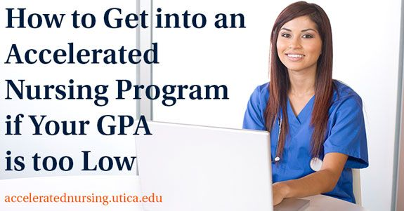 How to Get into an Accelerated Nursing Program if Your GPA is too Low