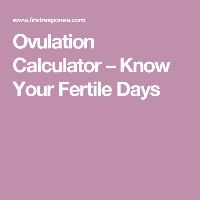 Ovulation Calculator – Know Your Fertile Days