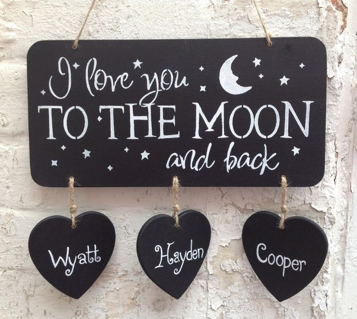 'I Love You To The Moon And Back' Sign