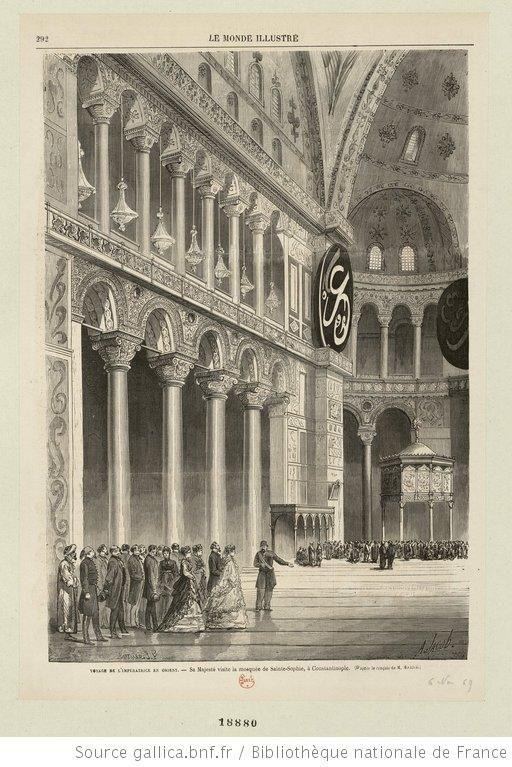Fransa Kraliçesi Eugenie İstanbul'a seyahati, Sultan Abdülaziz'le Fransa  Kraliçesi Eugenie Ayasofya'da, 1869