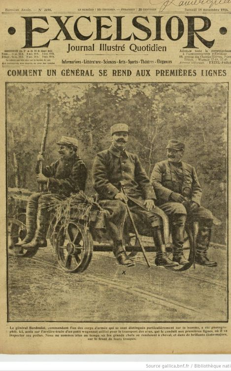 """WWI, 18 Nov 1916; """"How a General travels to the front."""" Excelsior/Gallica"""