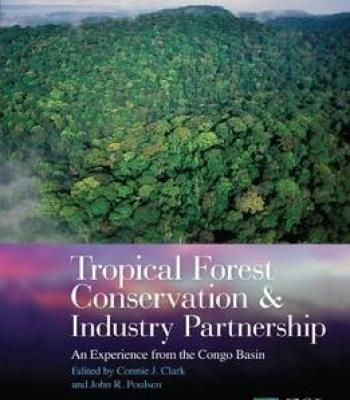 Tropical Forest Conservation And Industry Partnership: An Experience From The Congo Basin PDF