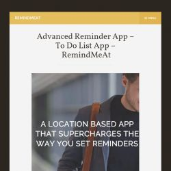 Advanced Reminder App helps a lot and can prevent you to miss an important meeting or an event.