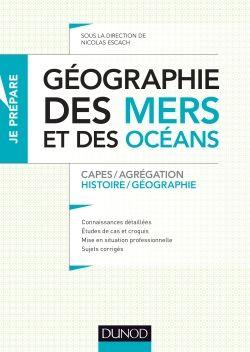 Géographie des mers et des océans - Dunod 2015